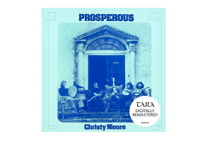 Christy Moore – Prosperous (Remastered 2020)