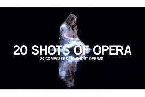 20 Shots of Opera