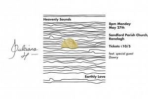 Dulciana present: Heavenly Sounds | Earthly Love feat. special guest Dowry