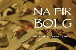 Na Fir Bolg – Jack Talty & Cormac Begley