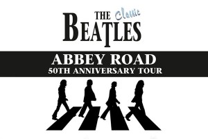 The Classic Beatles Presents Abbey Road at 50