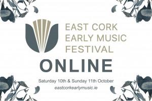 East Cork Early Music Festival Online