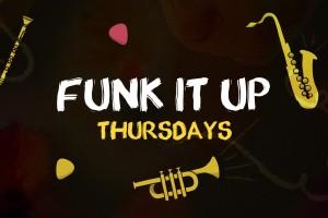 Funk It Up Thursdays
