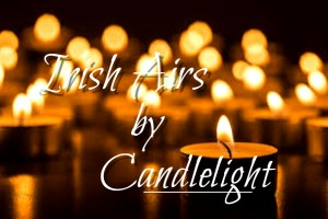 Irish Airs by Candlelight