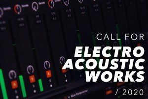 RMN Classical - Call for Electroacoustic Works