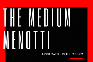 DIT Operatic Society presents: The Medium by Gian Carlo Menotti