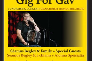 Tigh Chóilí presents 'Gig for Gav'  featuring Séamus Begley & family