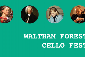 WALTHAM FOREST CELLO FEST needs your help