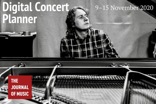 Digital Concert Planner: 9–15 November 2020