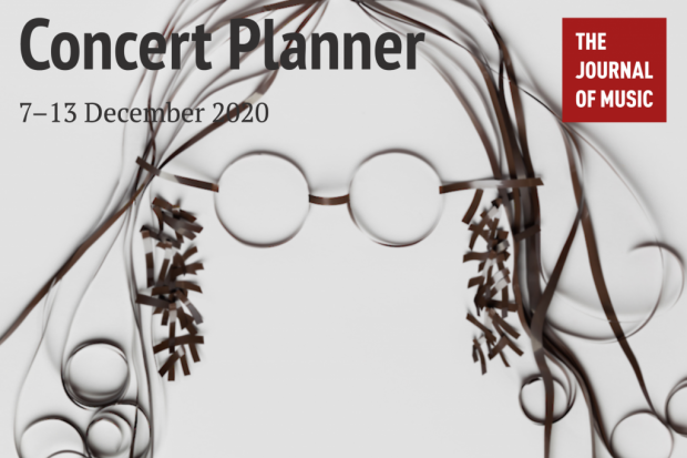 Concert Planner: 7–13 December 2020